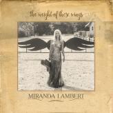 miranda-lambert-the-weight-of-these-wings-1479148261